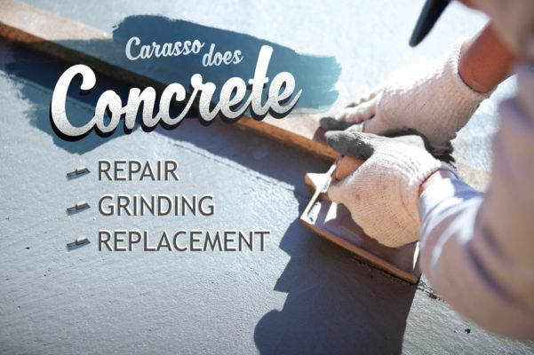 Carasso does concrete replacement